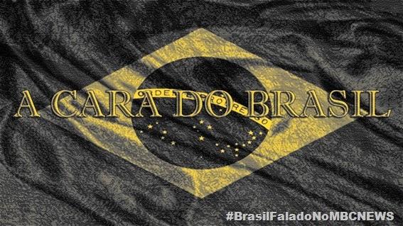 A CARA DO BRASIL 2014