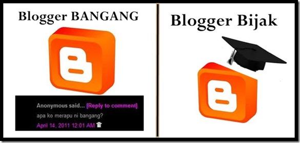 blogger bijak & bangang