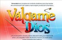 Valgame Dios Presentación en VIVO