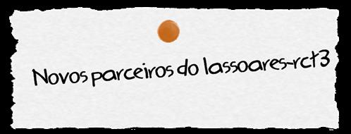 Novos parceiros (lassoares-rct3)