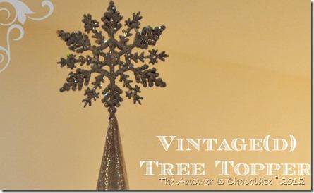 Vintage(d) Tree Topper