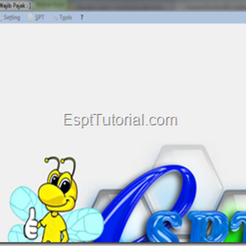 Tutorial Lengkap A-Z Cara Menggunakan E-SPT PPN 1111 versi 1.5
