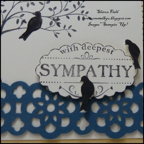 DCBD234, color challenge, sympathy card, sneak peek, sharon field, shop online, online ordering, stampin up, idea book and catalog, hostess set, silhouette sentiments, thoughts and prayers, faux stitching, birds, silhouette