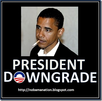 Obama Is President Downgrade