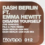 Dash Berlin feat Emma Hewitt - Disarm Yourself