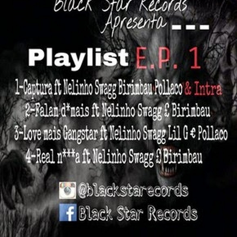 Black Star Records–Playlist (EP 2K15) [Download]