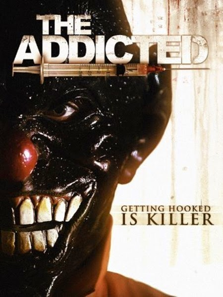 The Addicted 2013 AKA Rehab