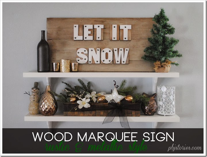 DIY Marquee Sign with metallic finish - PBJstories: A DIY Christmas Light Up Marquee Sign
