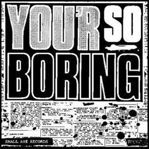 polls_rocks_your_so_boring_4748_944605_poll_xlarge