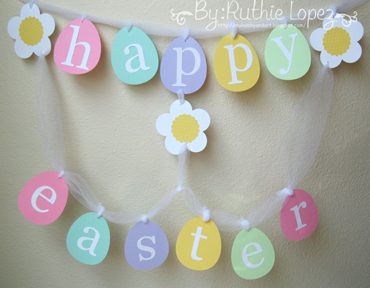 Latina Arts and Crafts -Colores pastel - Happy Easter Banner - Ruthie Lopez DT