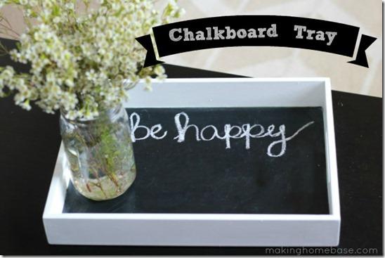 Chalkboard-Tray-Making-Home-Base