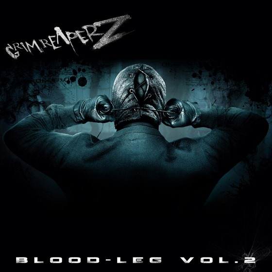 Grim Reaperz - 'Blood-Leg Vol. 2 (2013)  