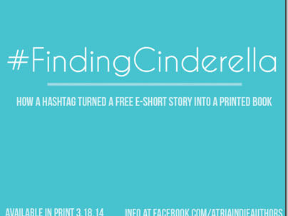 Spotlight: #FindingCinderella by Colleen Hoover – How Readers Turned a Free E-book into a Printed Book
