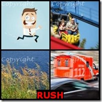 RUSH- 4 Pics 1 Word Answers 3 Letters