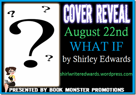 TOUR BUTTON_Shirley Edwards_WHAT IF_Cover Reveal