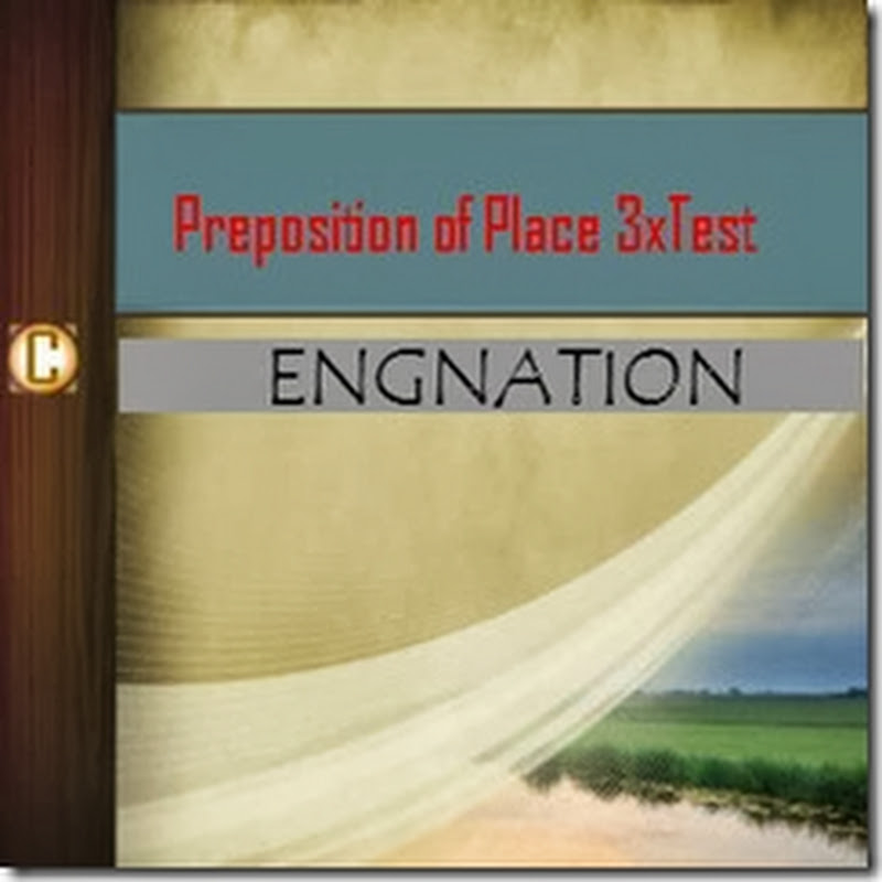 Preposition Of Time and Place 3x Test