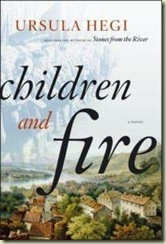 children-fire-novel-ursula-hegi-hardcover-cover-art