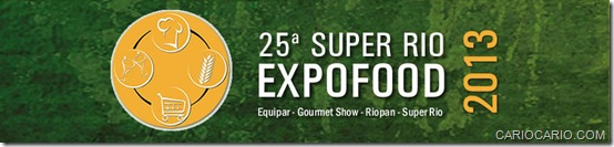 25ª Super Rio Expofood 2013