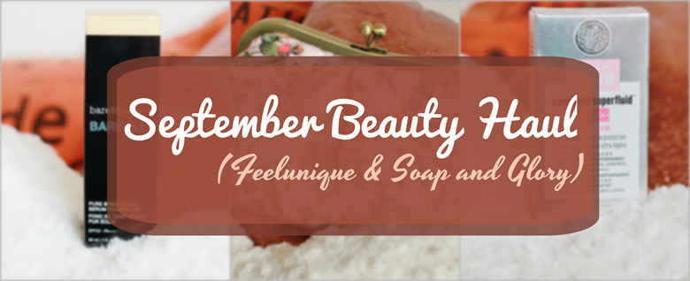 september beauty hall feelunique soap and glory