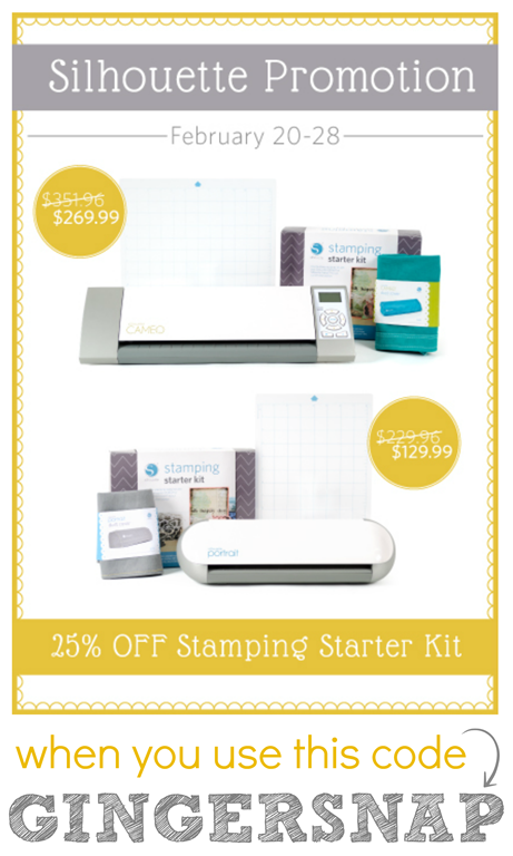 Silhouette Promotion for February 20-28 ~ use the code GINGERSNAP at checkout~ GingerSnapCrafts.com #spon