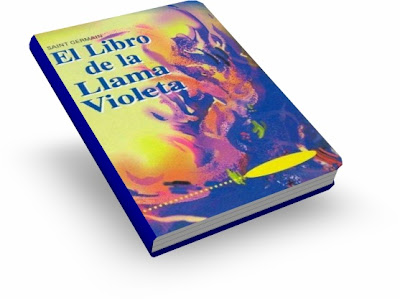 EL LIBRO DE LA LLAMA VIOLETA, Saint Germain [ Libro ] – Cómo utilizar la Llama Violeta para pedir lo que necesitas. Incluye todos los decretos de la Llama Violeta
