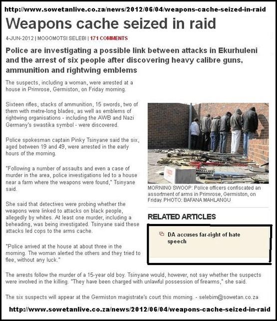 WHITE PEOPLE ARRESTED SOWETO BOLLOCKS ARTICLE PRIMROSE SOCALLED ARMS CASHE TURNS OUT TO BE PELLET GUNS AND LEGAL WEAPONS