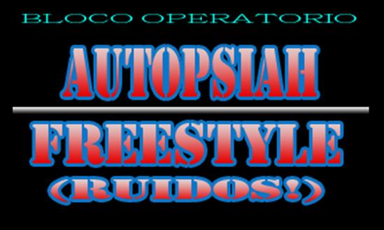 autopsiah freestyle ruidos