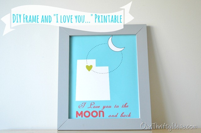 our thrifty ideas diy frame and i love you to the moon and back