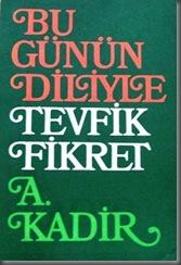 BU-GUNUN-DILIYLE-TEVFIK-FIKRET-A-KADIR-I81__39197246_0