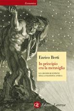 In principio era la meraviglia - E. Berti