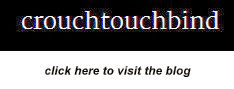 crouchtouchbind blog
