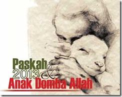Paskah 2013 dan Anak Domba Allah
