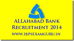Allahabad Bank Recruitment 2014 – Armed Guards Posts