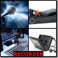 RECORDER- 4 Pics 1 Word Answers 3 Letters