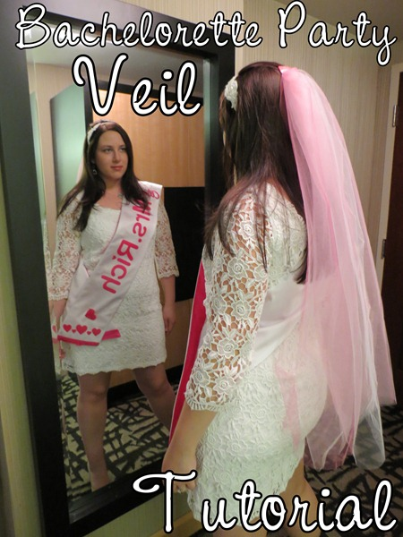 Bachlorette-Party-Dress-Up-Veil-Tutorial
