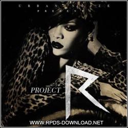 Rihanna - Project R 2012