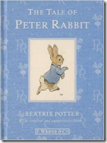 A Tale of Peter Rabbit, by Beatrix Potter