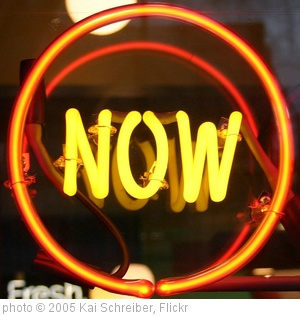 'now' photo (c) 2005, Kai Schreiber - license: http://creativecommons.org/licenses/by-sa/2.0/