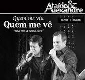 Ataíde e Alexandre - Quem me viu, Quem me vê