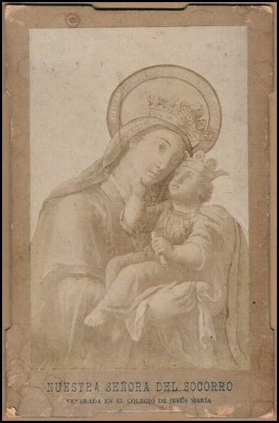 Nª Sª del Socorro. Colegio de Jesús y María. Ca. 1890