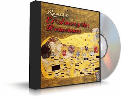 EL AMOR Y LAS RELACIONES, Ramtha [ Audiolibro ] – La naturaleza del verdadero amor y las complejidades de nuestras relaciones íntimas