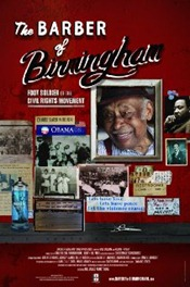 The Barber of Birmingham Foot Soldier of the Civil Rights Movement