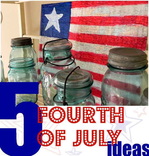 Five Fourth of July Ideas