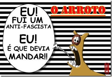 O ARROTO -ANTI-FASCISTA