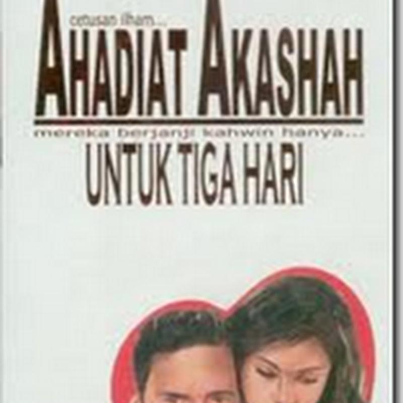 UNTUK 3 HARI  , novel Ahadiat Akashah difilemkan !