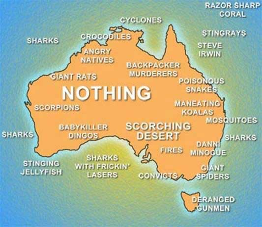 A map of Australia with dangerous things such as sharks, convicts, stingrays, Steve Irwin, Danni Minogue, man-eating koalas, etc. marked liberally all over it.