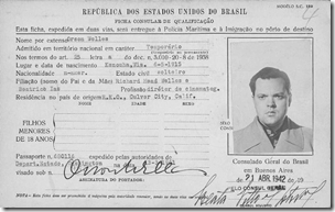 "Orson Welles's Brazilian immigration card, April 1942 filming of ""Jangadeiros"" for It's All True."
