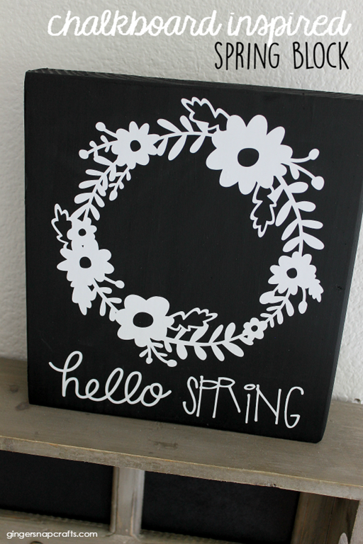 Crafting Chicks Chalkboard Inspired Spring Block