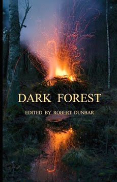 Dark Forest edited by Robert Dunbar