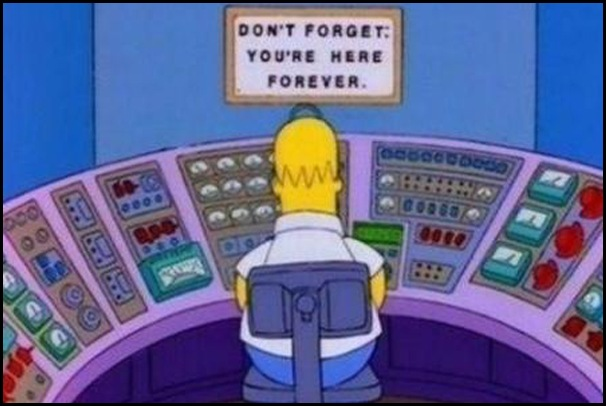 The-Simpsons-Homer-Don't-Forget-You're-Here-Forever